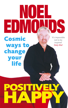 Positively Happy Cosmic Ways To Change Your Life