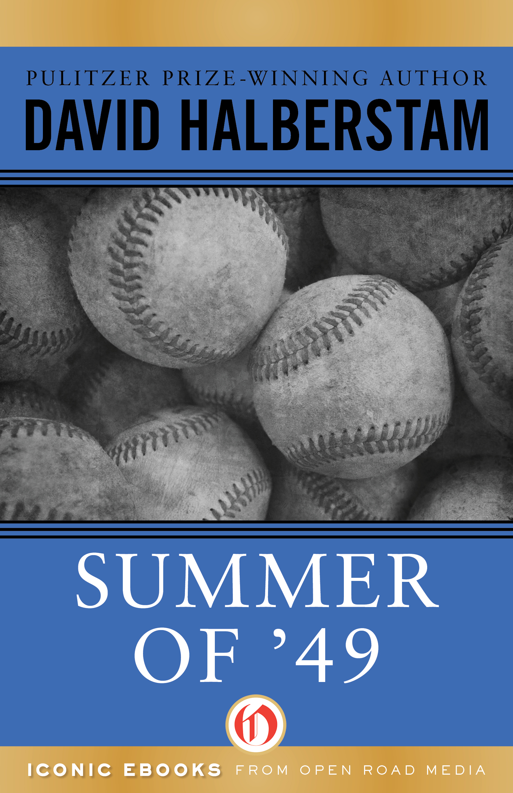 Summer of '49 By: David Halberstam