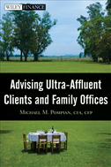 Advising Ultra-Affluent Clients And Family Offices :