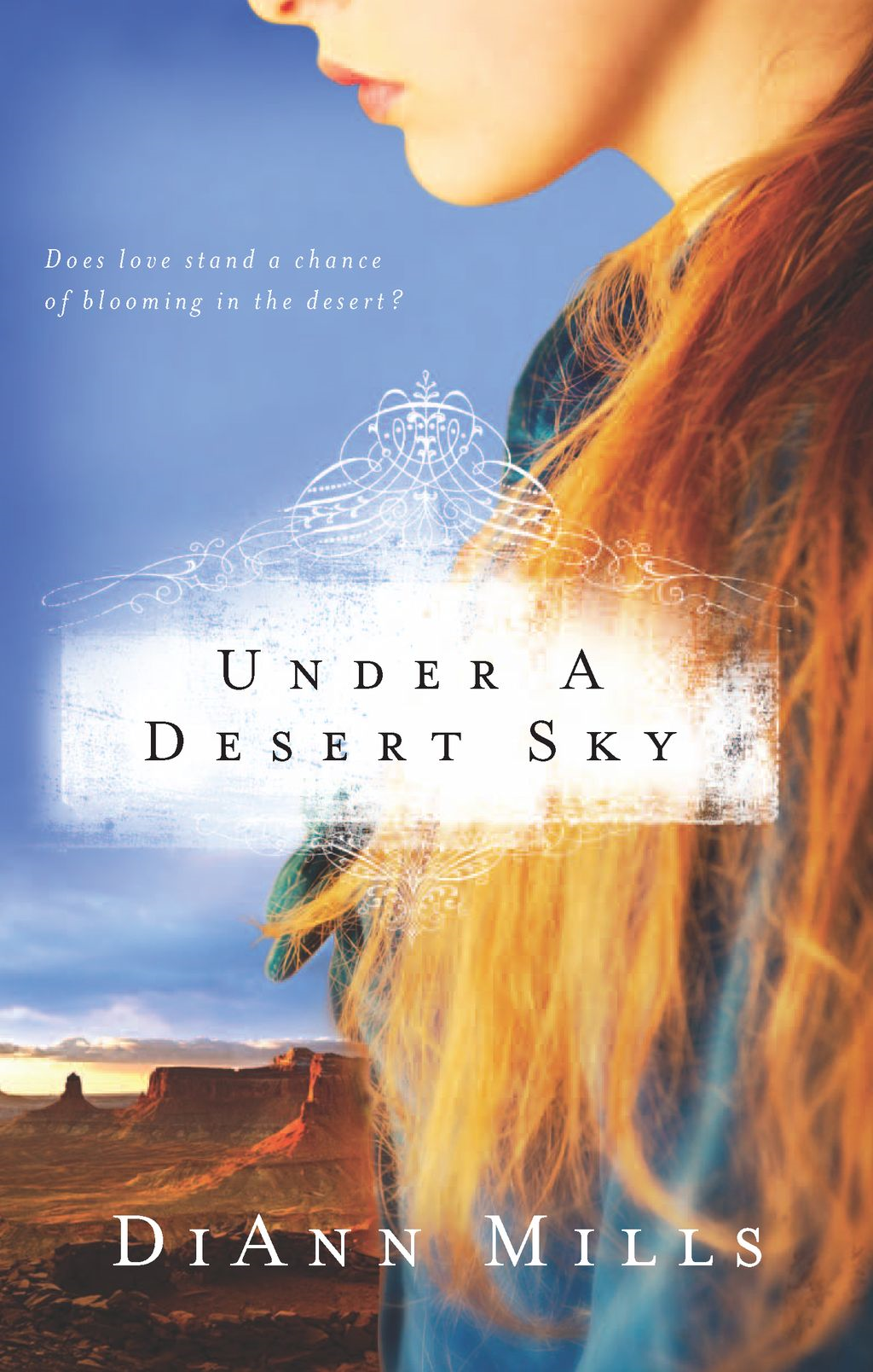 Under a Desert Sky By: DiAnn Mills