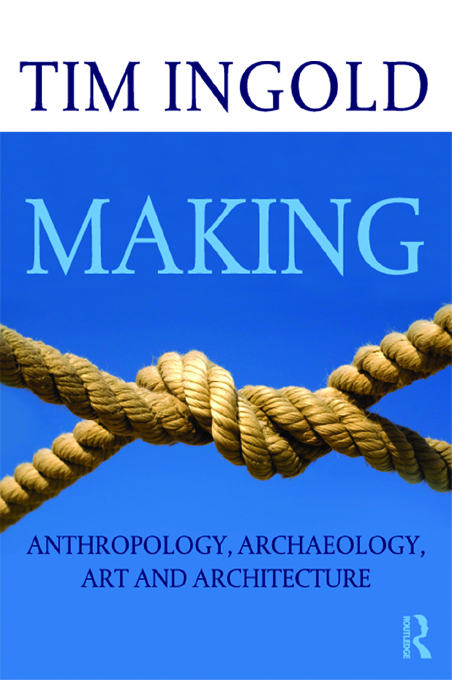 Making Anthropology,  Archaeology,  Art and Architecture