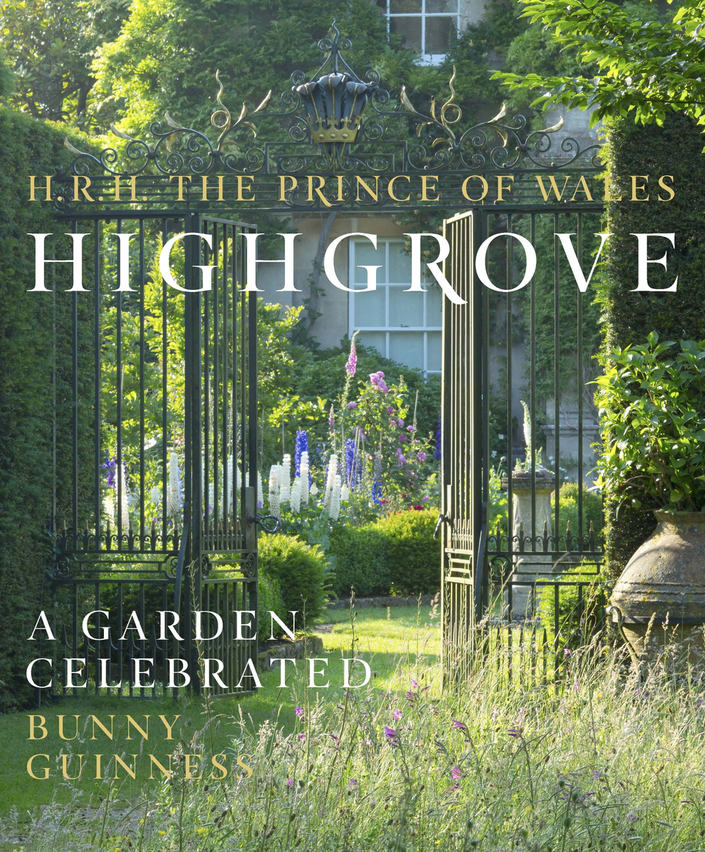 Highgrove A Garden Celebrated