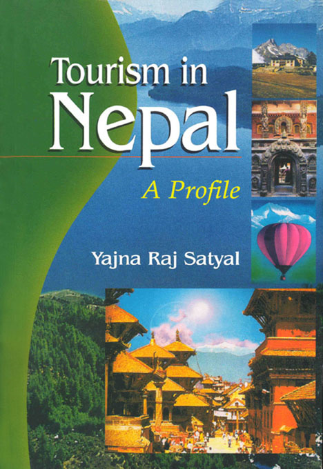 Tourism in Nepal a Profile