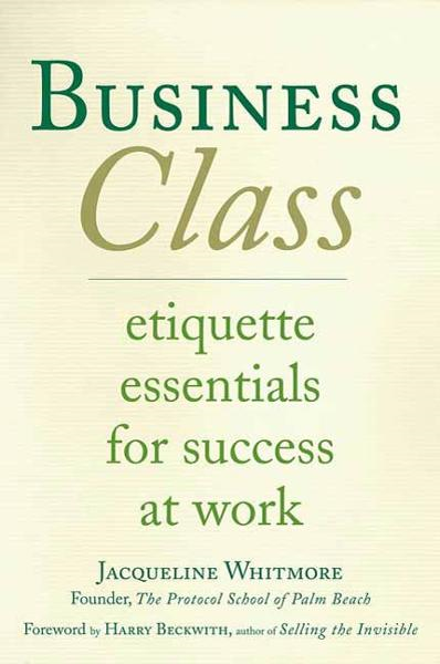 Business Class By: Jacqueline Whitmore