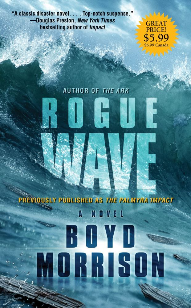 Rogue Wave By: Boyd Morrison