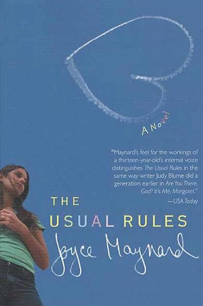 The Usual Rules By: Joyce Maynard