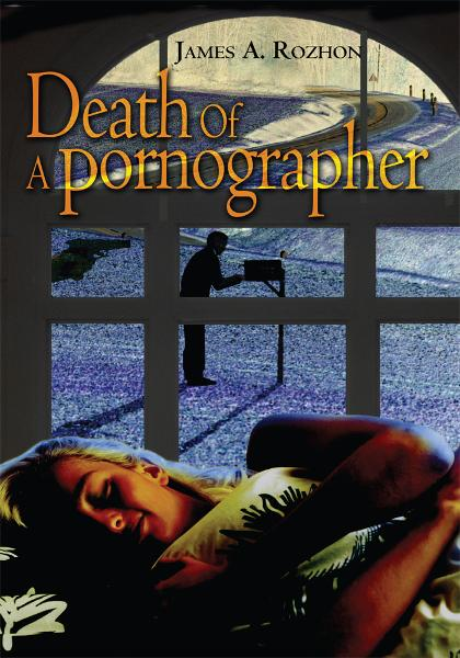 Death Of A Pornographer