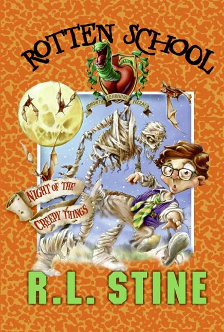 Rotten School #14: Night of the Creepy Things By: R.L. Stine,Trip Park