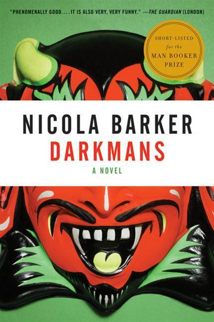 Darkmans By: Nicola Barker