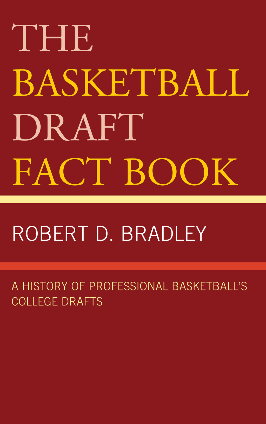 The Basketball Draft Fact Book