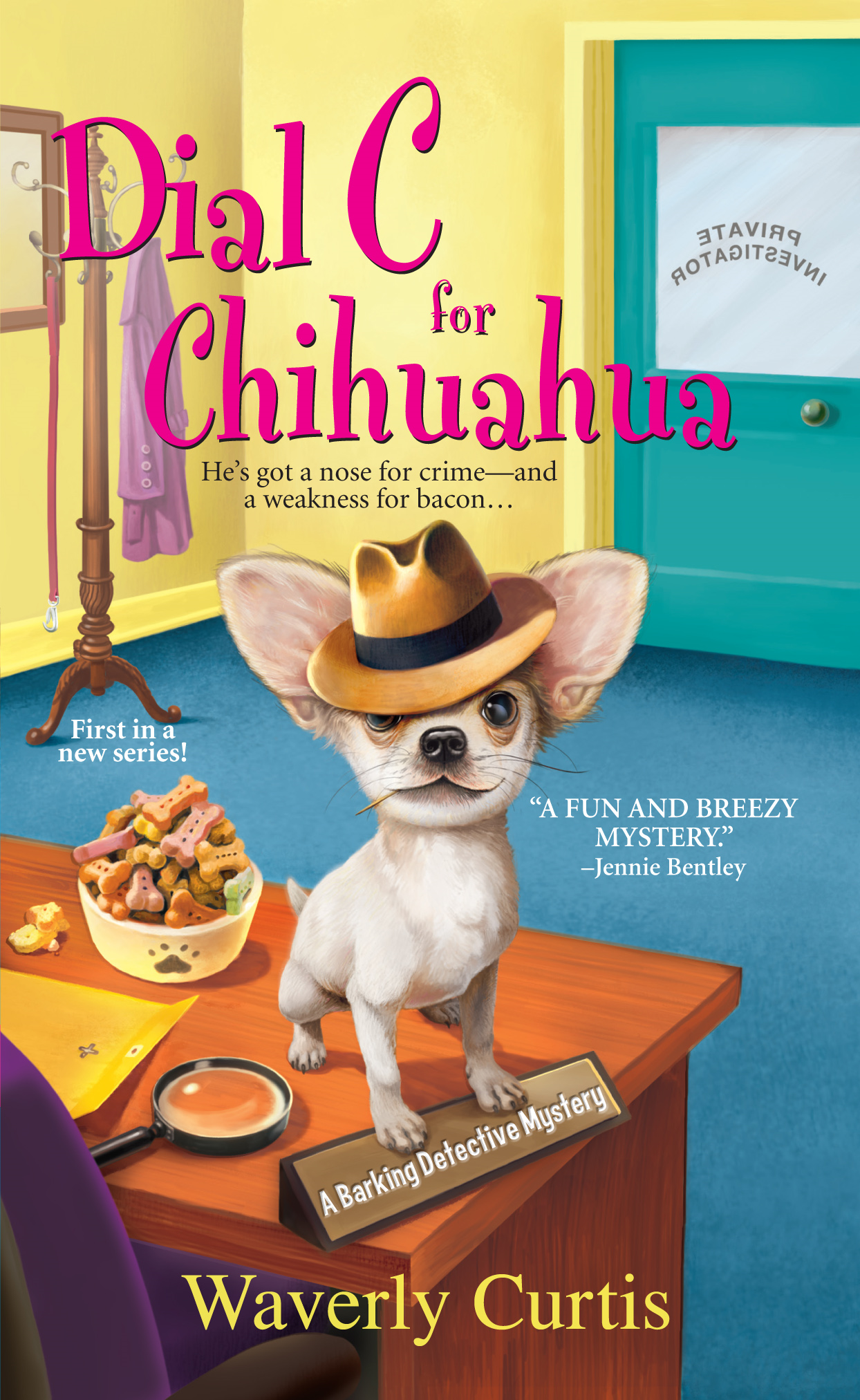 Dial C for Chihuahua By: Waverly Curtis
