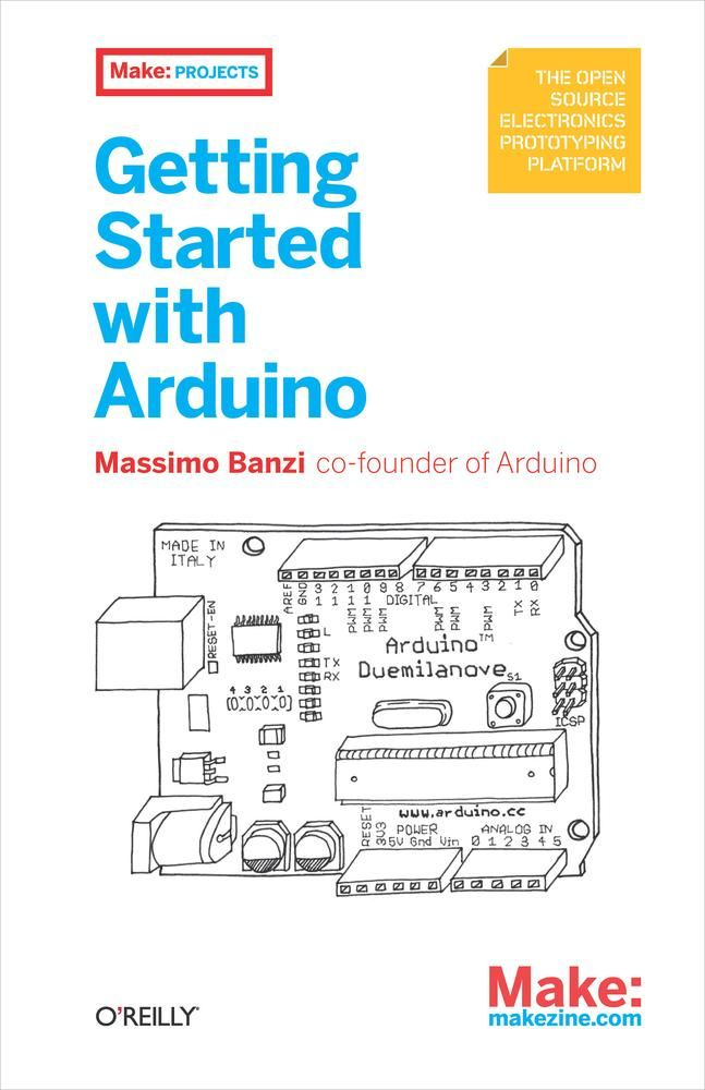 Getting Started with Arduino By: Massimo  Banzi