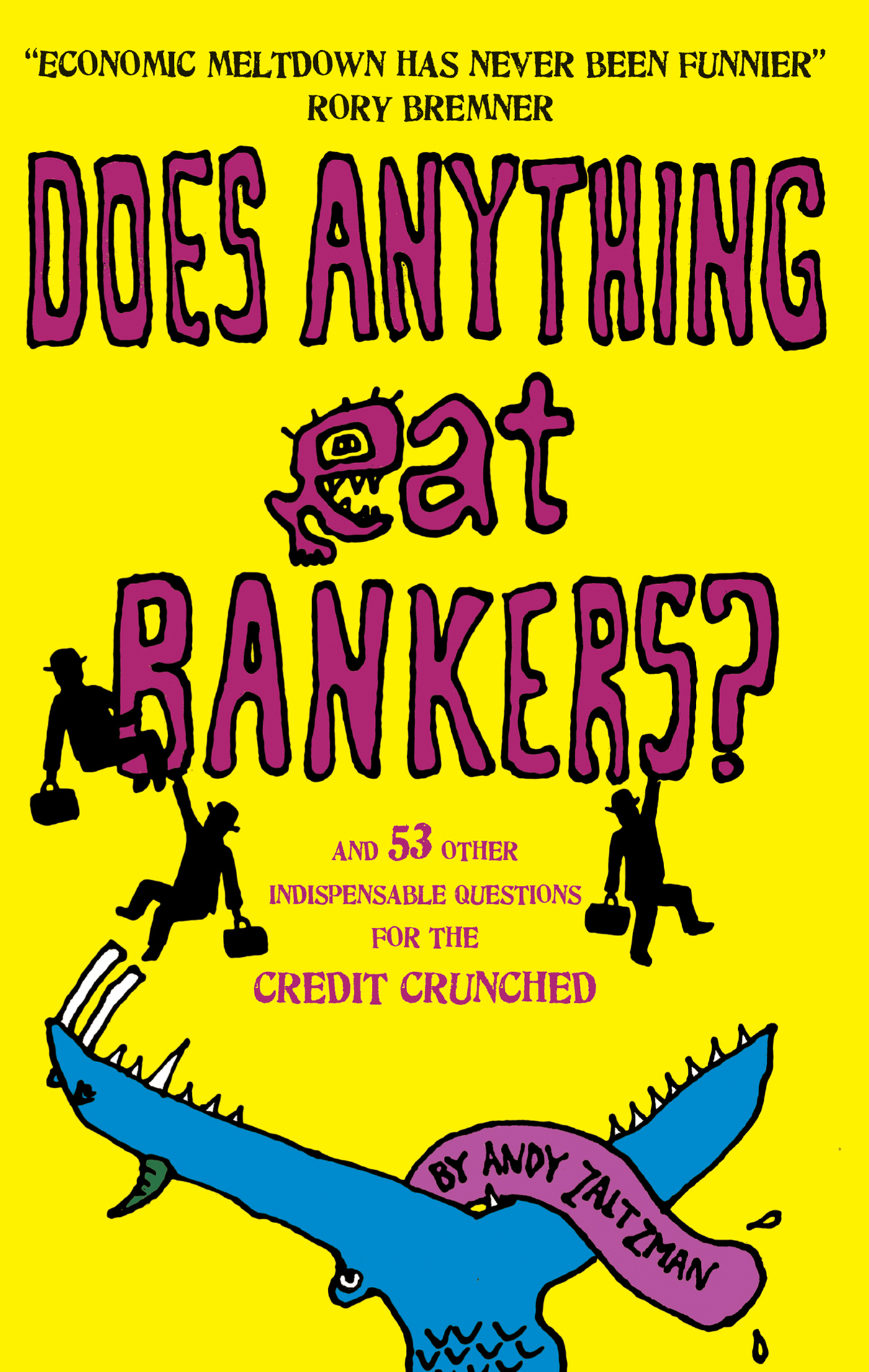 Does anything eat bankers? By: Andy Zaltzman
