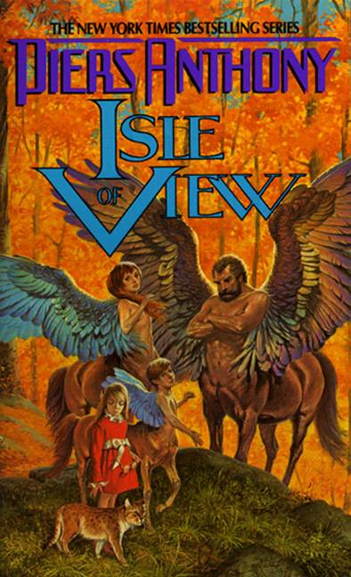 Xanth 13: Isle of View By: Piers A. Jacob,Piers Anthony