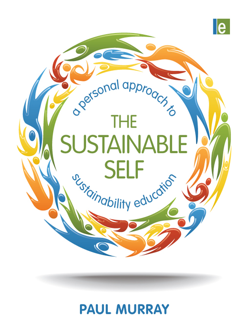 The Sustainable Self By: Paul Murray