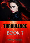 Turbulence - Book 7 (trapped In The Hollow Earth Novelette Series, #7)