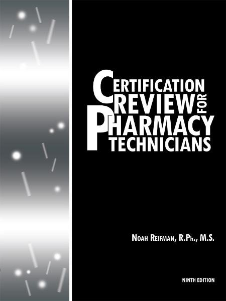 Certification Review for Pharmacy Technicians