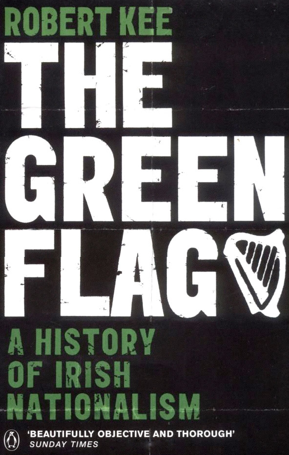 The Green Flag By: Robert Kee