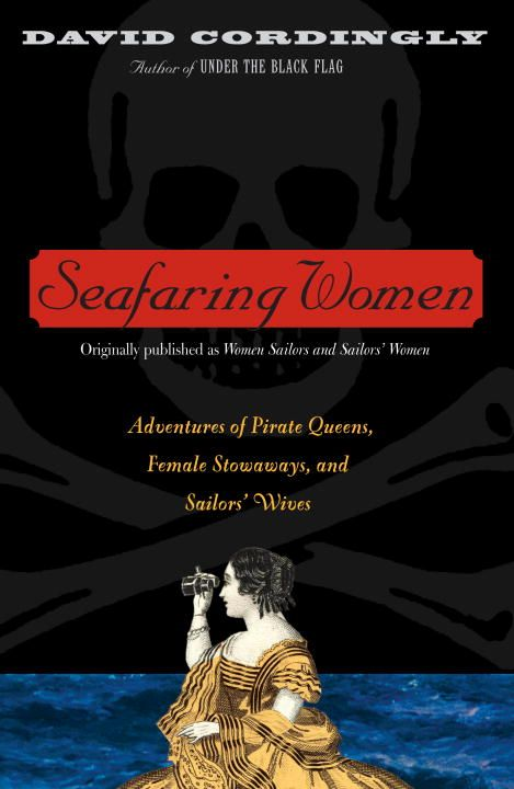 Seafaring Women By: David Cordingly