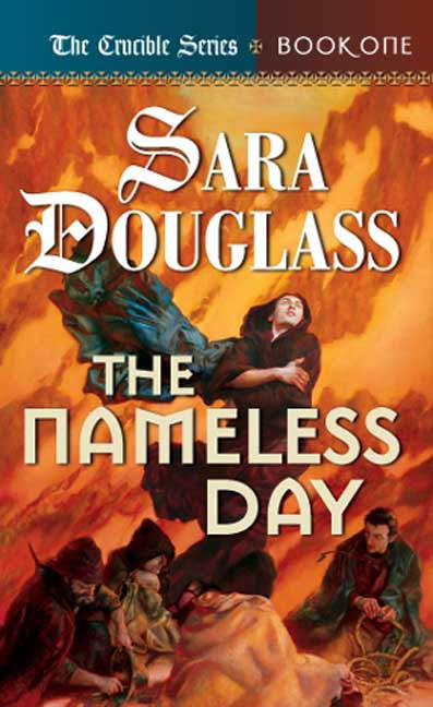 The Nameless Day By: Sara Douglass