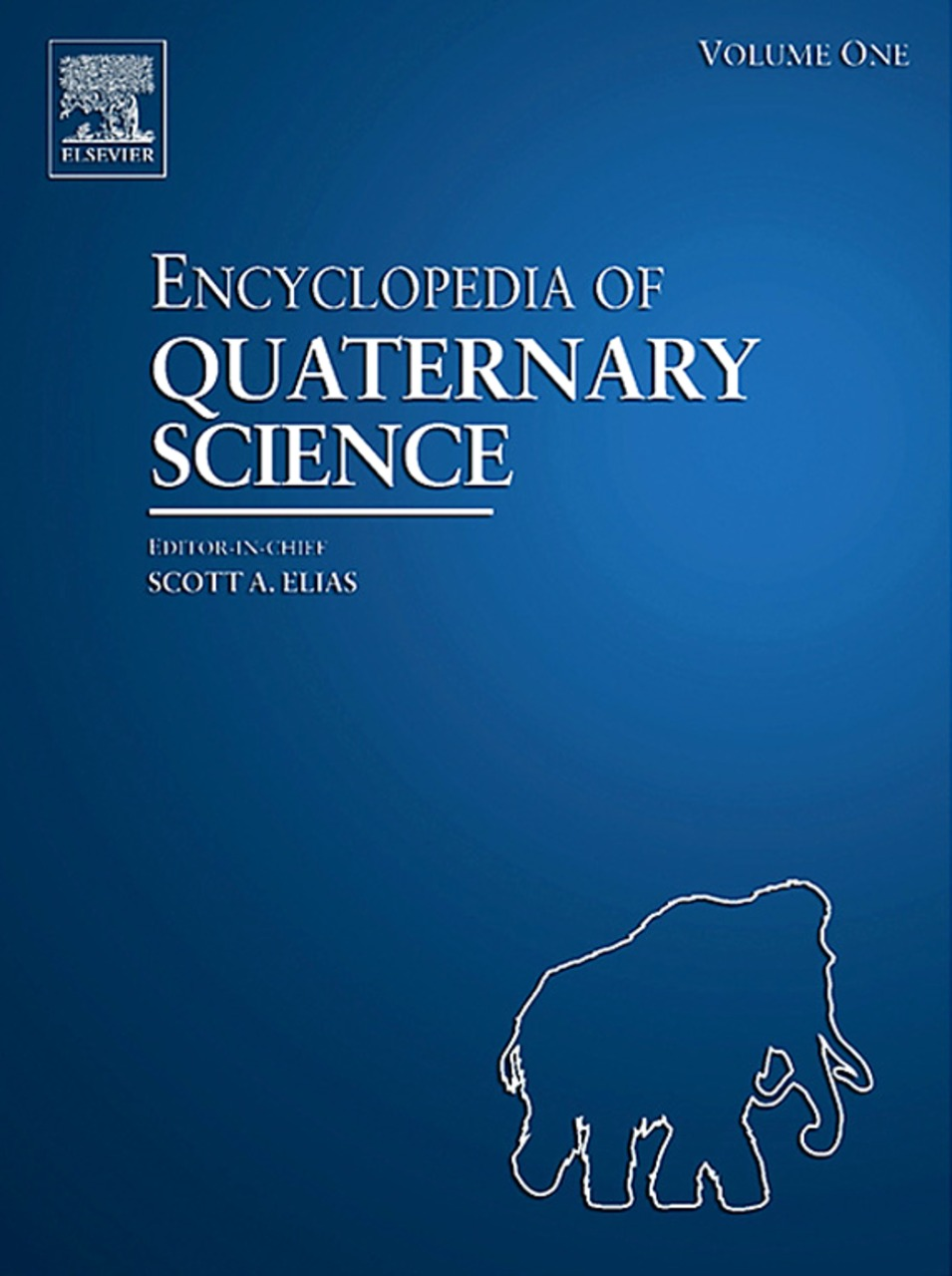 Encyclopedia of Quaternary Science,  Four-Volume Set