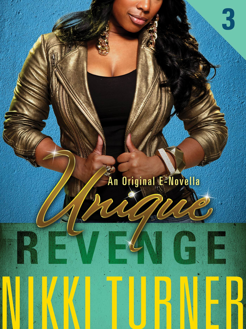 Unique III: Revenge By: Nikki Turner