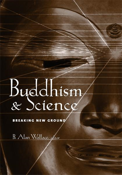 Buddhism and Science By: