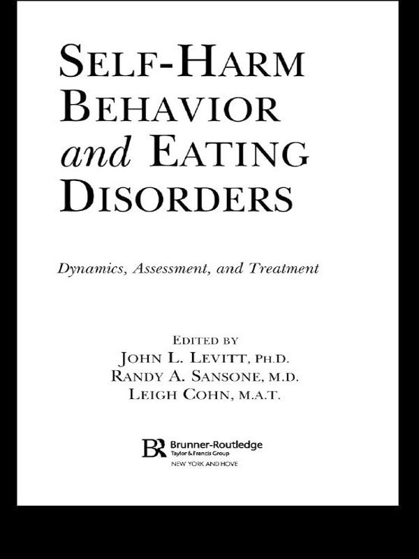 Self-Harm Behavior and Eating Disorders By: