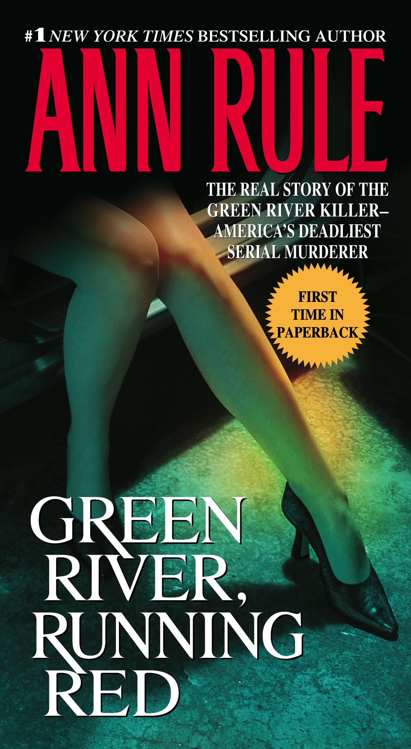 Green River,  Running Red The Real Story of the Green River Killer--America's Deadliest Serial Murderer