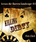 online magazine -  Killing Dirty (Across the Barren Landscape #1)