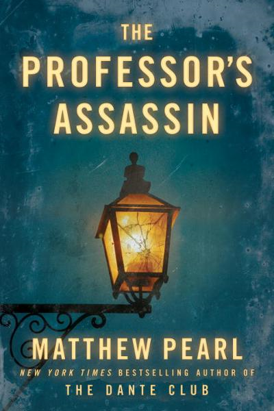 The Professor's Assassin (Short Story) By: Matthew Pearl