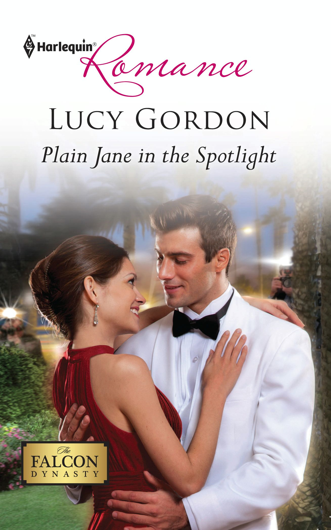 Plain Jane in the Spotlight By: Lucy Gordon