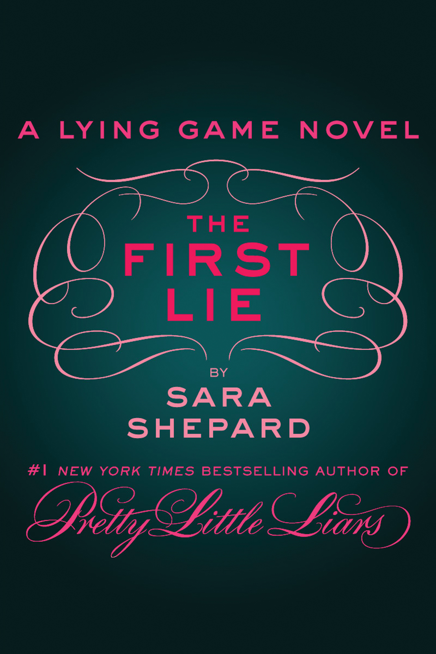The First Lie: A Lying Game Novella