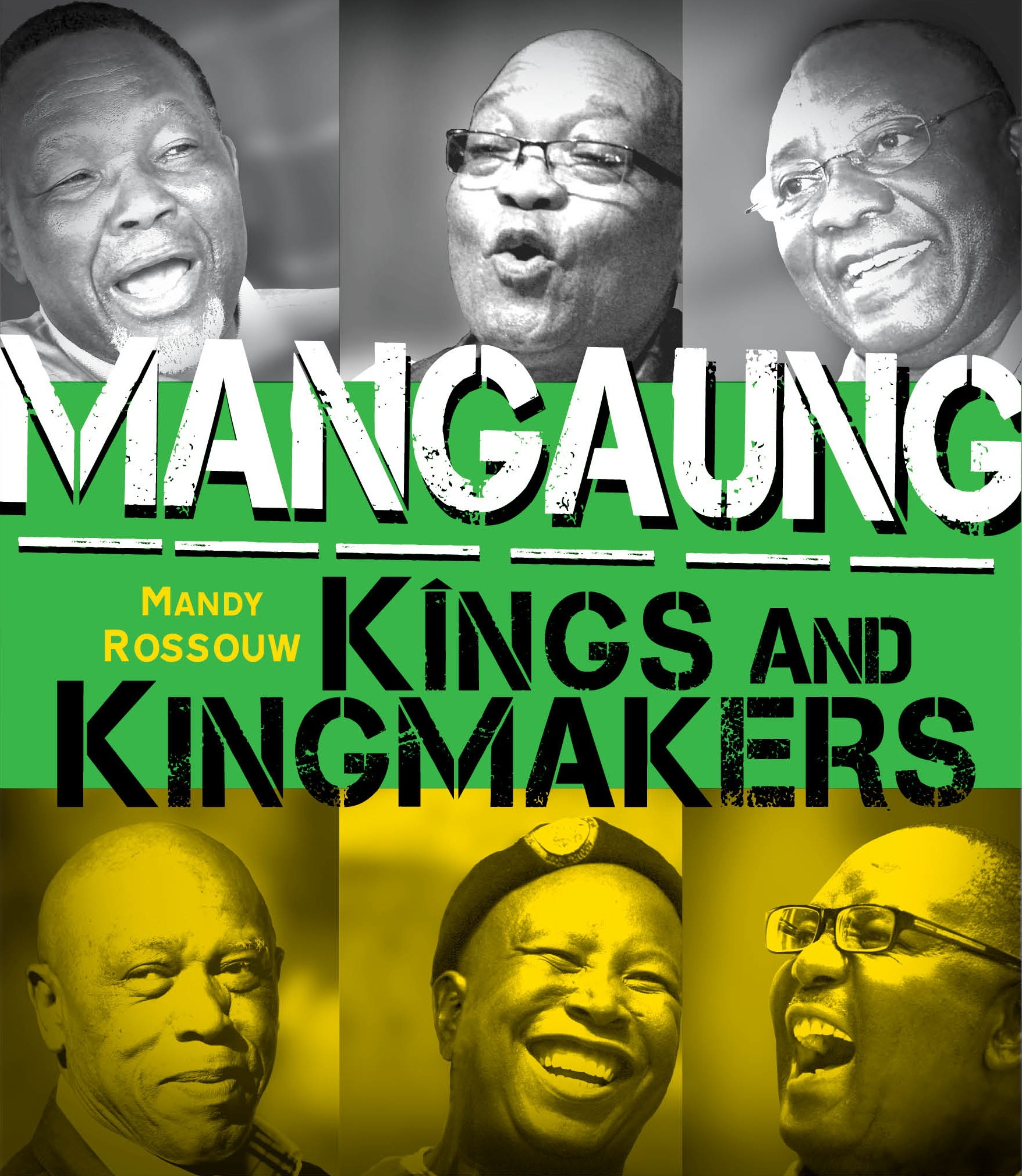 Mangaung: Kings and Kingmakers