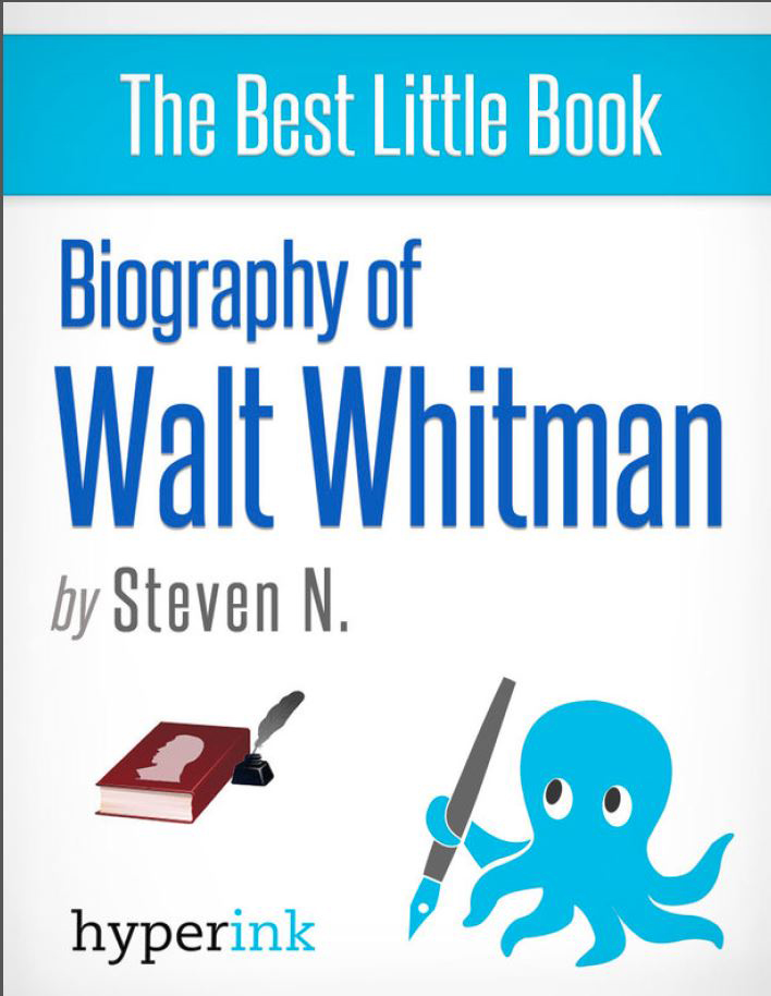 Walt Whitman: A Surprising Biography