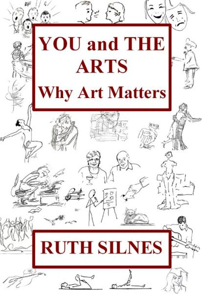 You and The Arts: Why Art Matters