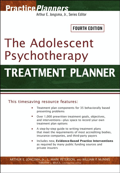 The Adolescent Psychotherapy Treatment Planner By: Arthur E. Jongsma Jr.,L. Mark Peterson,Timothy J. Bruce,William P. McInnis