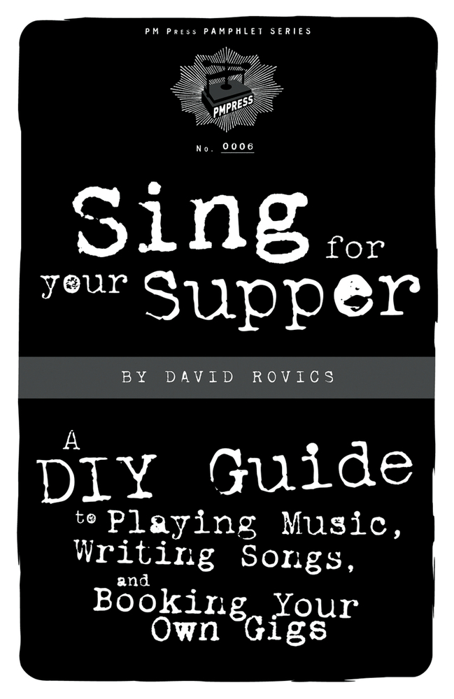 Sing For Your Supper By: David Rovics