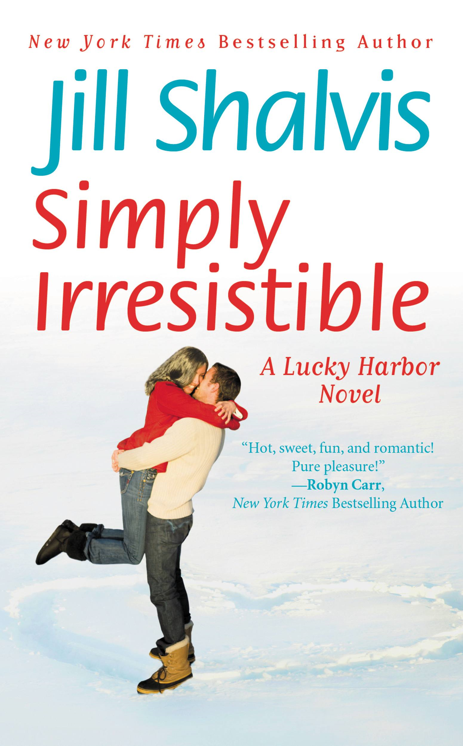 Simply Irresistible By: Jill Shalvis