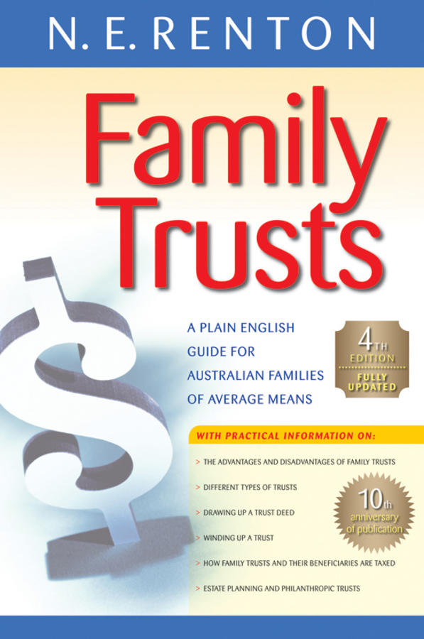 Family Trusts By: N. E. Renton