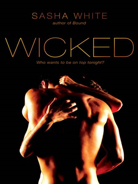Wicked By: Sasha White