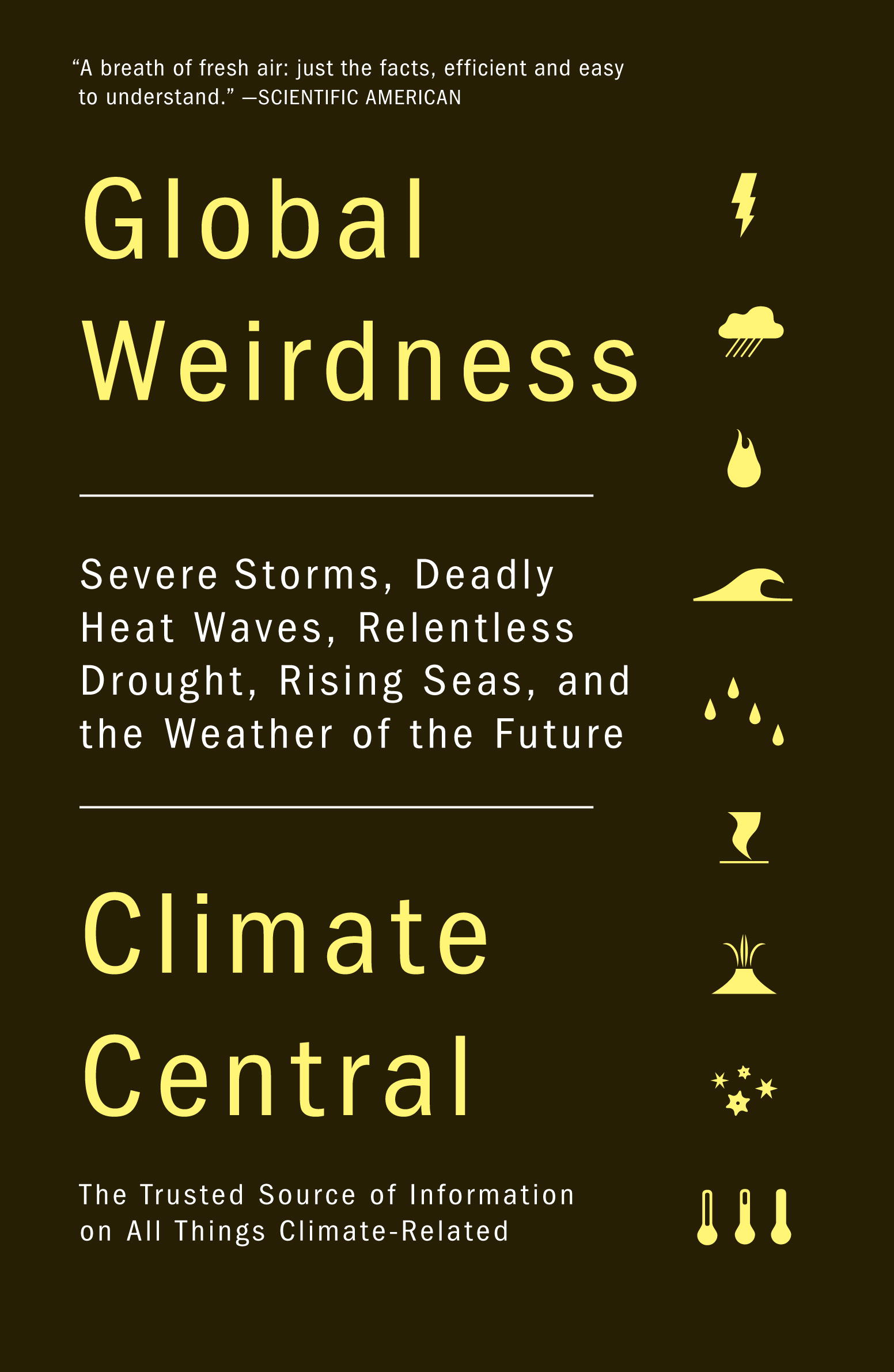 Global Weirdness By: Climate Central