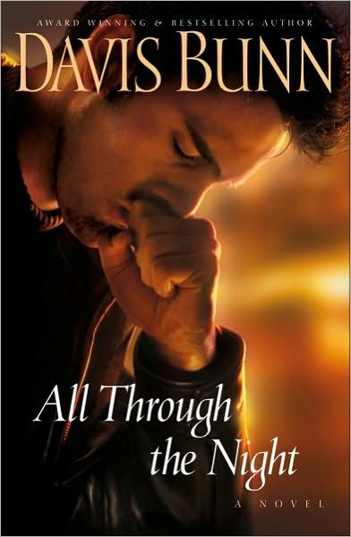 All Through the Night By: Davis Bunn