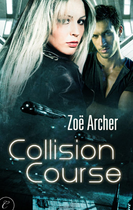 Collision Course By: Zoe Archer