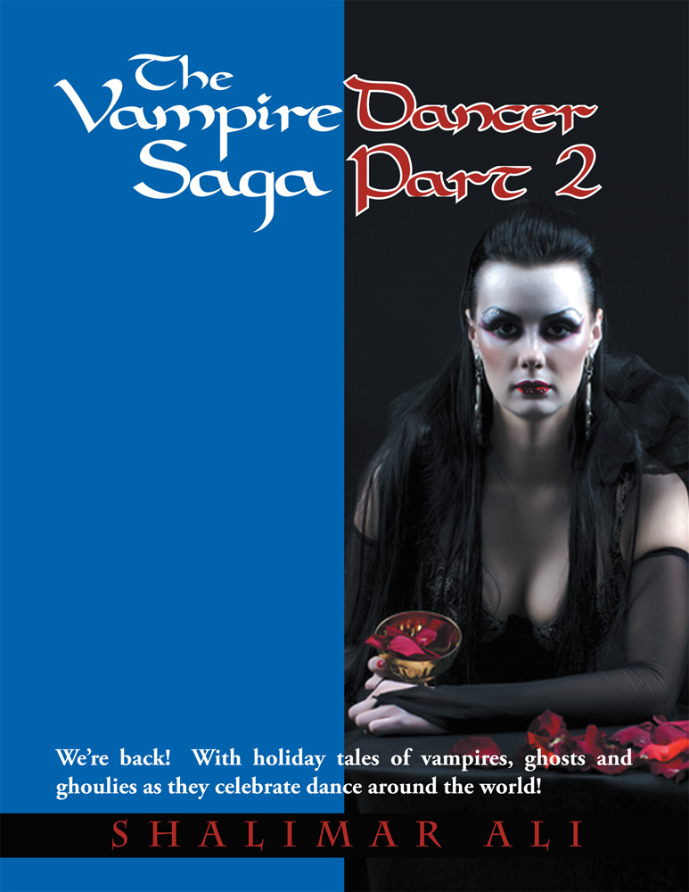 The Vampire Dancer Saga Part 2