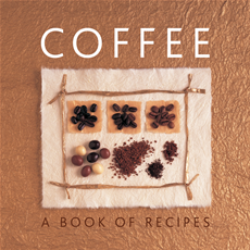 Coffee A Book of Recipes