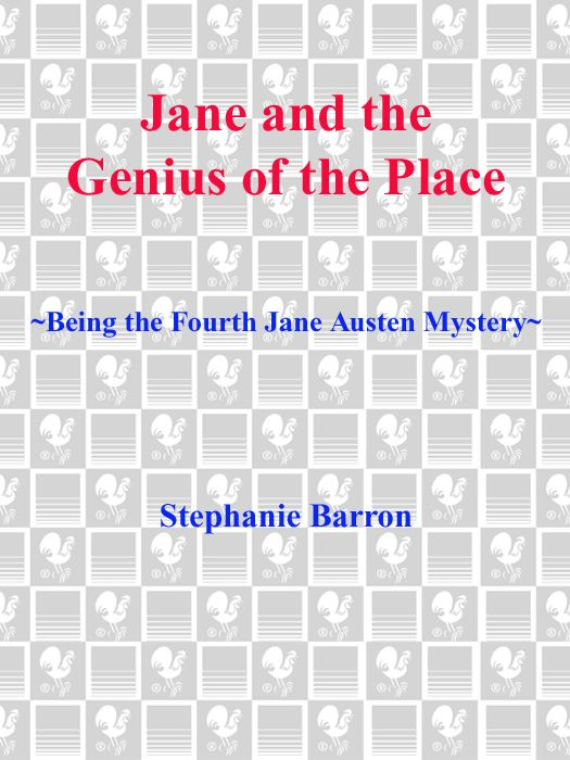Jane and the Genius of the Place By: Stephanie Barron
