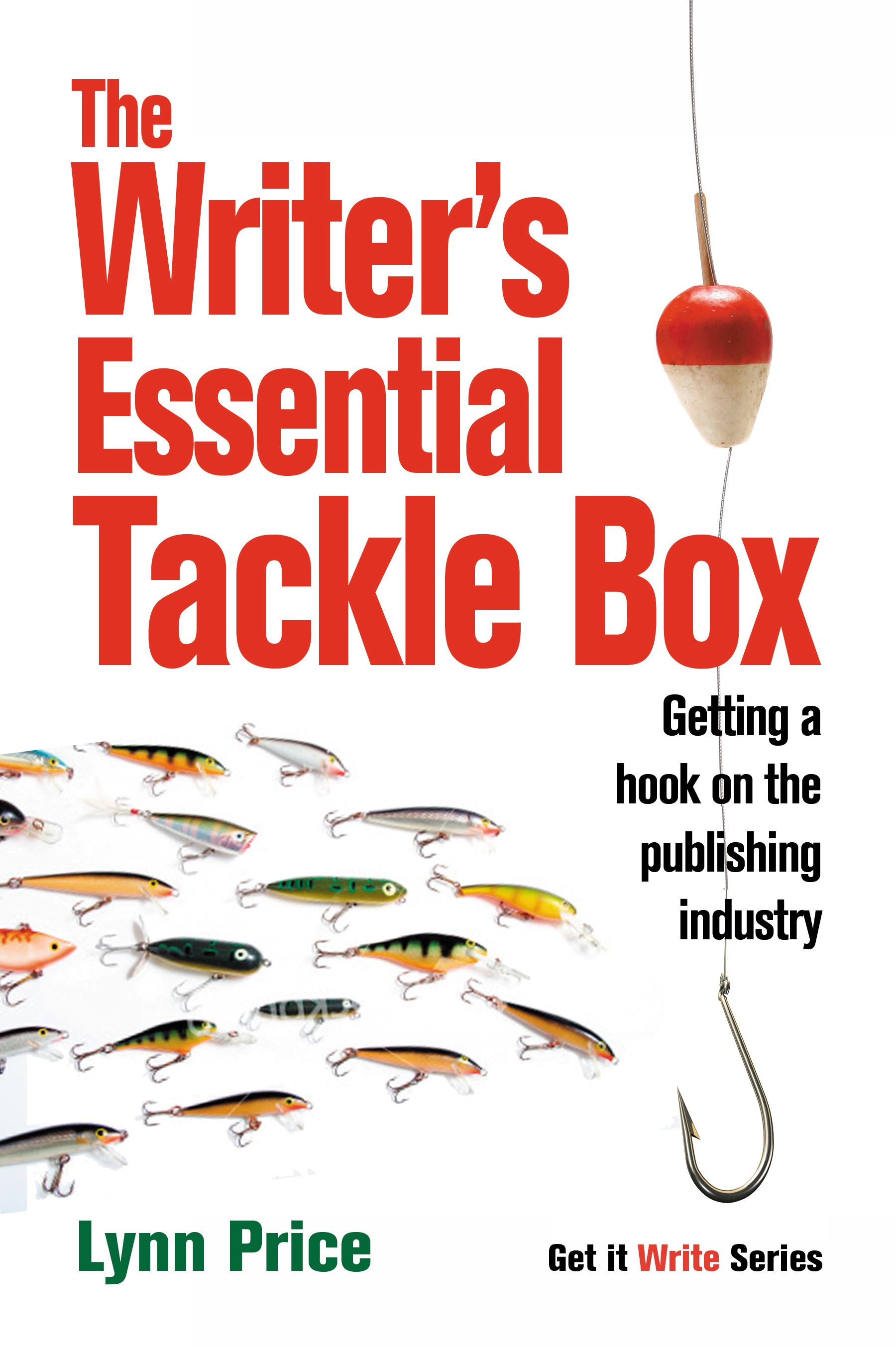 The Writer's Essential Tackle Box By: Lynn Price