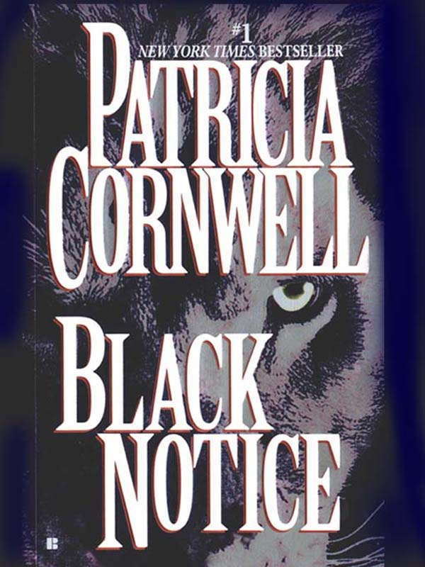 Black Notice By: Patricia Cornwell