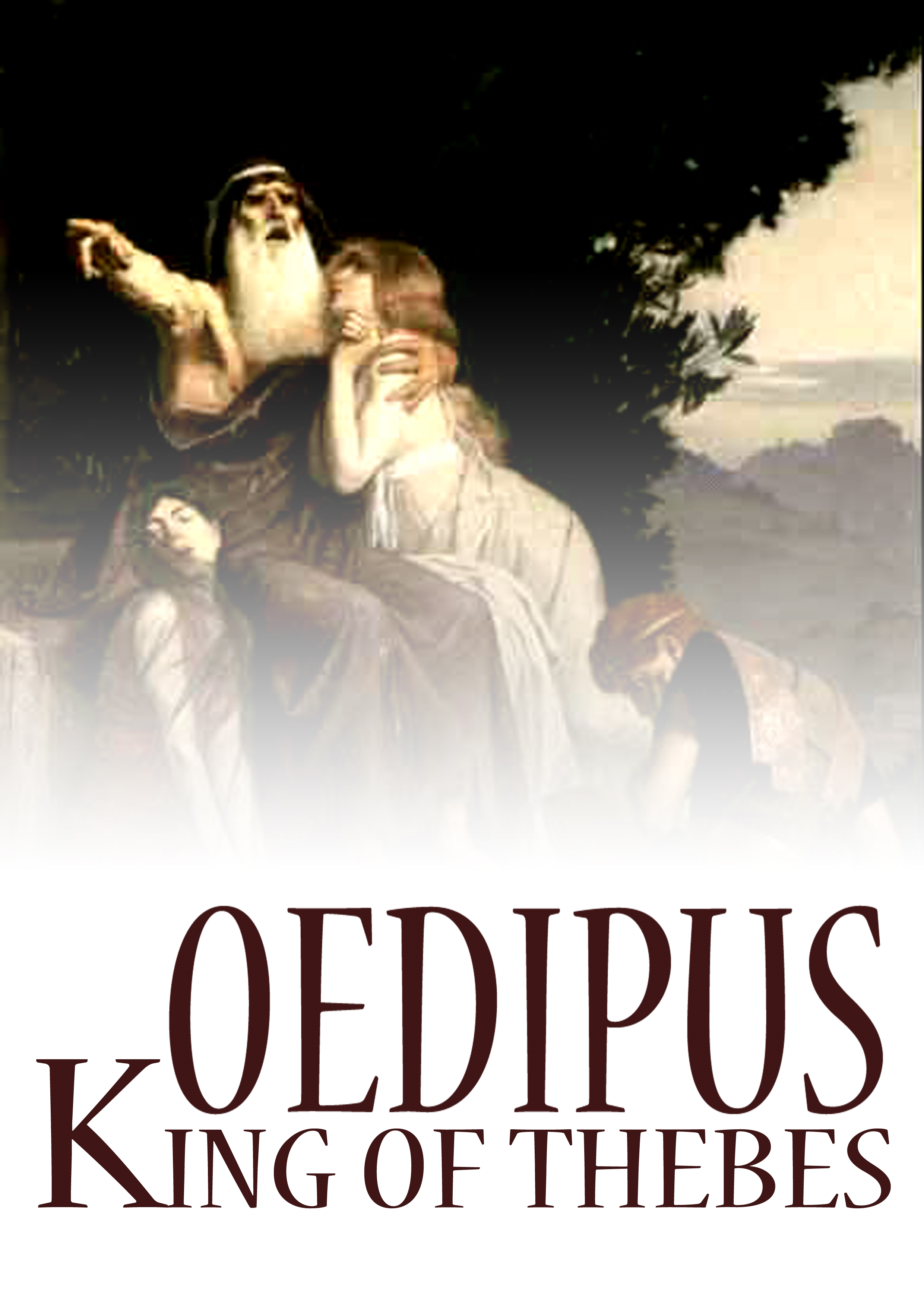 Oedipus King Of Thebes By: Sophocles